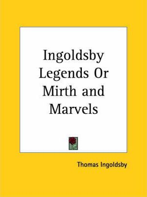 Ingoldsby Legends or Mirth