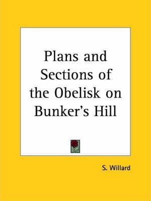 Plans & Sections of the Obelisk on Bunker's Hill (1843)