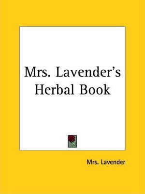 Mrs. Lavender's Herbal Book