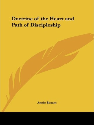 Doctrine of the Heart & Path of Discipleship (1899)