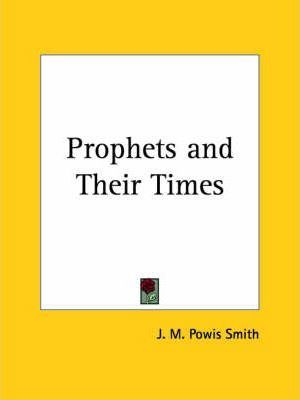 Prophets and Their Times (1925)