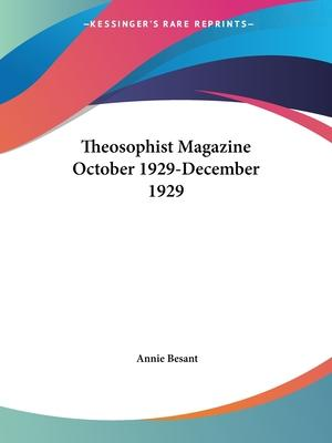 Theosophist Magazine (October 1929-December 1929)