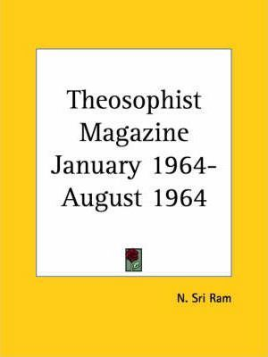 Theosophist Magazine (January 1964-August 1964)