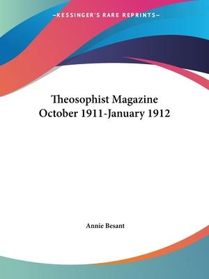 Theosophist Magazine (October 1911-January 1912)