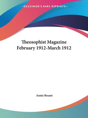 Theosophist Magazine (February 1912-March 1912)