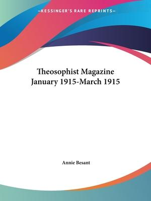 Theosophist Magazine (January 1915-March 1915)