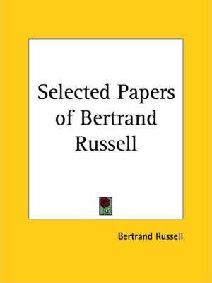 Selected Papers of Bertrand Russell (1927)