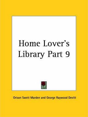 Home Lover's Library Vol. 9 (1906)