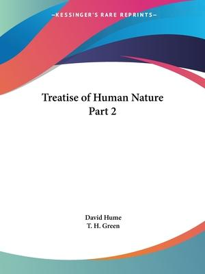 Treatise of Human Nature Vol. 2 (1898): v. 2
