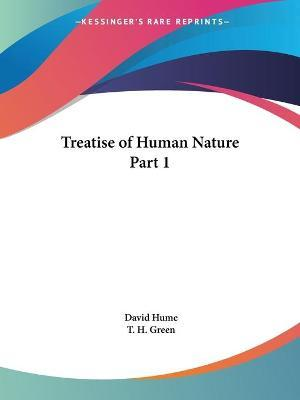 Treatise of Human Nature Vol. 1 (1898): v. 1