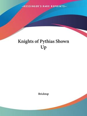 Knights of Pythias Shown up (1884)