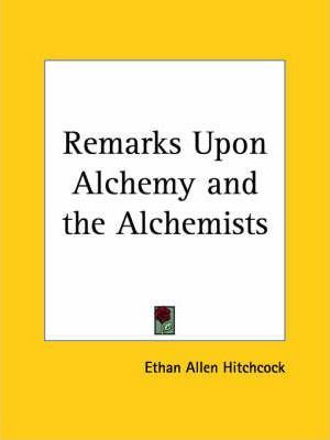 Remarks upon Alchemy and the Alchemists (1857)