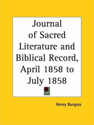 Journal of Sacred Literature and Biblical Record (April 1858-July 1858)