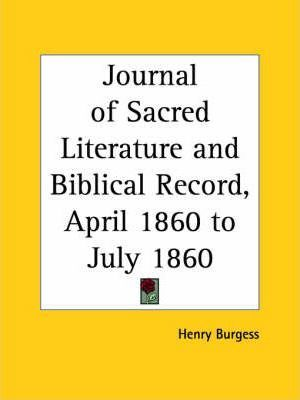 Journal of Sacred Literature and Biblical Record (April 1860-July 1860)