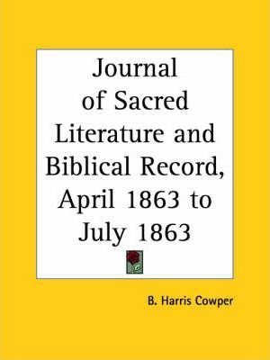 Journal of Sacred Literature and Biblical Record (April 1863-July 1863)