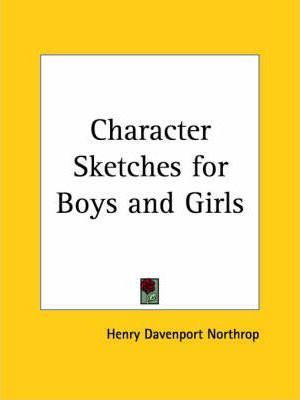 Character Sketches for Boys and Girls (1899)