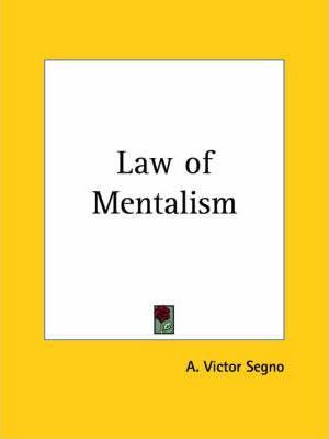 Law of Mentalism (1902)