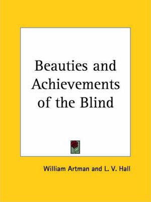 Beauties and Achievements of the Blind (1862)