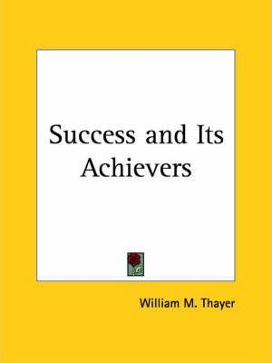Success and Its Achievers (1893)