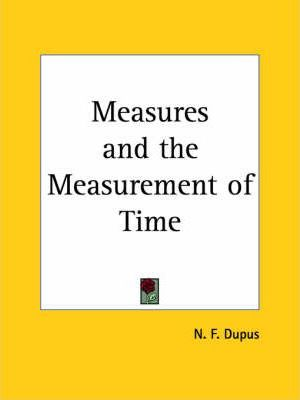 Measures and the Measurement of Time