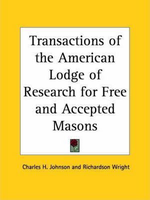Transactions of the American Lodge of Research for Free and Accepted Masons (1939)
