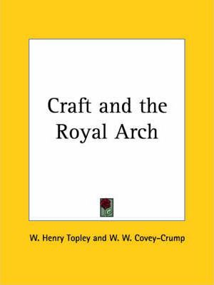 Craft and the Royal Arch