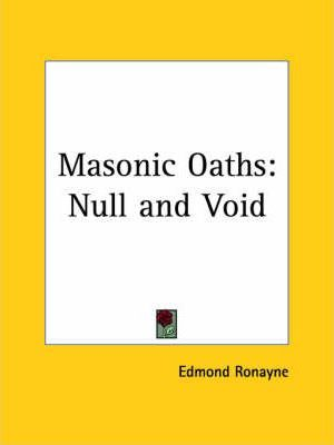 Masonic Oaths: Null and Void (1919)