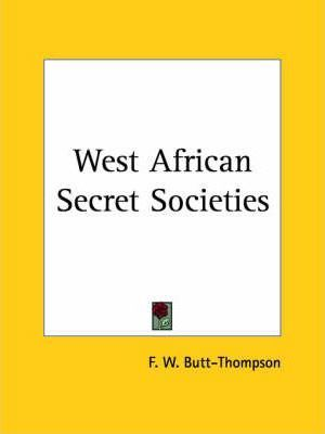 West African Secret Societies (1929)
