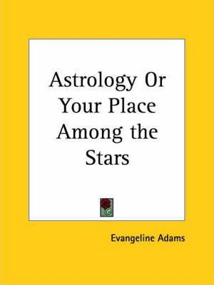 Astrology or Your Place among the Stars (1931)