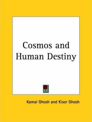 Cosmos and Human Destiny