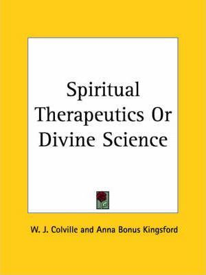 Spiritual Therapeutics or Divine Science (1890)