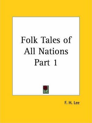 Folk Tales of All Nations: v. 1