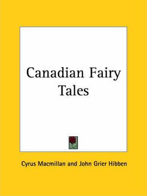 Canadian Fairy Tales (1922)