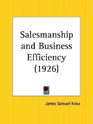 Salesmanship and Business Efficiency (1926)