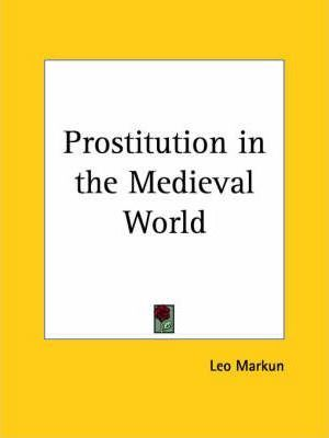 Prostitution in the Medieval World (1926)