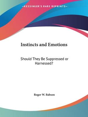 Instincts and Emotions