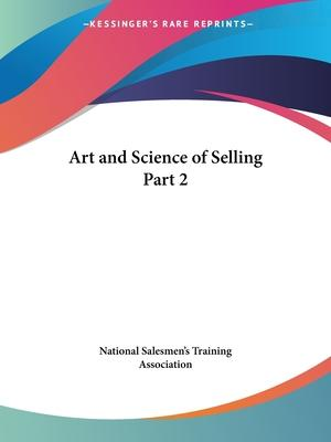 Art and Science of Selling Vol. 2 (1922): v. 2