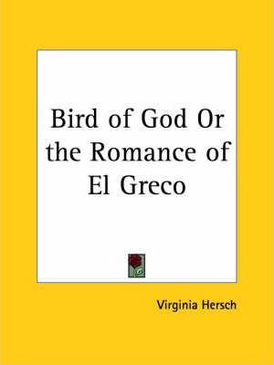 Bird of God or the Romance of El Greco (1929)