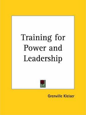 Training for Power and Leadership (1923)