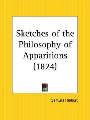 Sketches of the Philosophy of Apparitions (1824)
