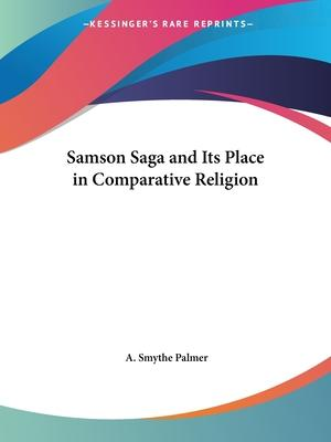 Samson Saga and Its Place in Comparative Religion (1913)