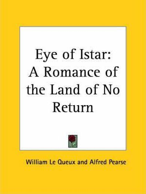 Eye of Istar: A Romance of the Land of No Return (1897)