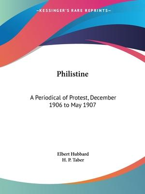 Philistine: A Periodical of Protest Vol. 24 (1906)