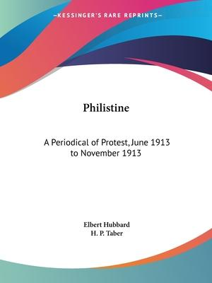 Philistine: A Periodical of Protest Vol. 37 (1913)
