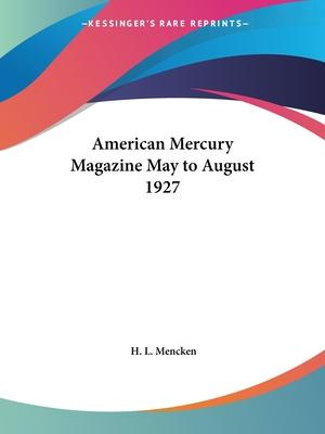 American Mercury Magazine (May to August 1927)