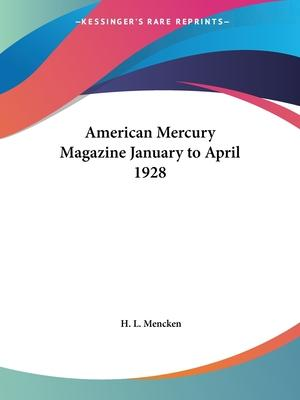 American Mercury Magazine (January to April 1928)