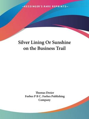 Silver Lining or Sunshine on the Business Trail (1922)