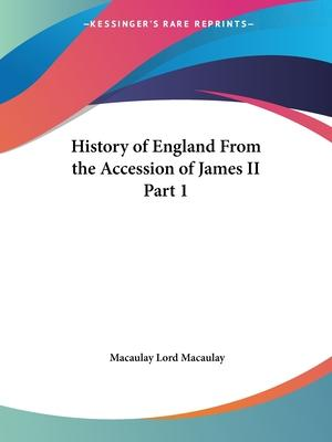 History of England from the Accession of James II Vol. 1 (1861)