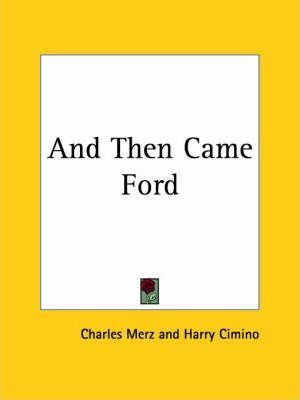 And Then Came Ford (1929)