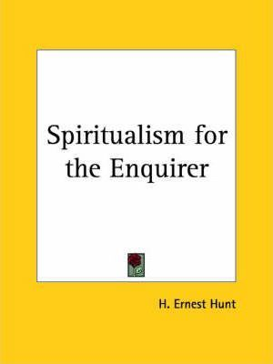 Spiritualism for the Enquirer